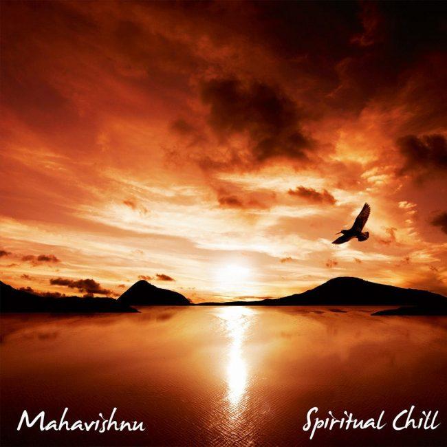 Mahavishnu Spiritual Chill